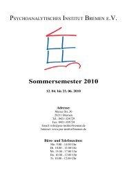 Sommersemester 2010 - Psychoanalytisches Institut Bremen eV