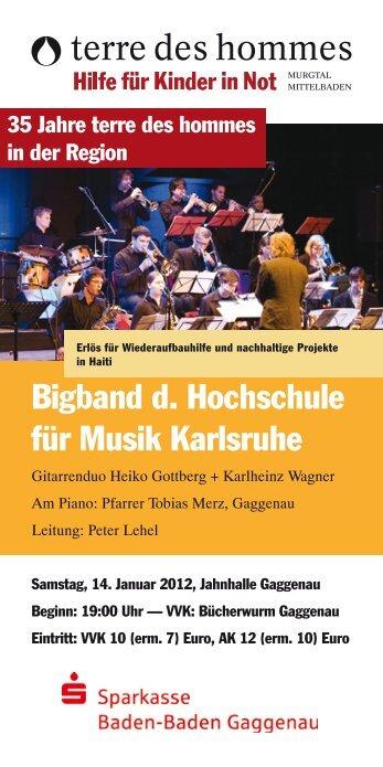 Bigband d. Hochschule für Musik Karlsruhe - Terre des hommes ...