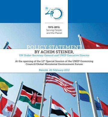 Policy Statement by Achim Steiner, UN Under-Secretary - UNEP