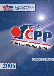Výroční zpráva 2006 - Česká podnikatelská pojišťovna, a.s.