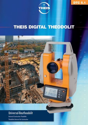 THEIS DIGITAL THEODOLIT - bei Theis Feinwerktechnik