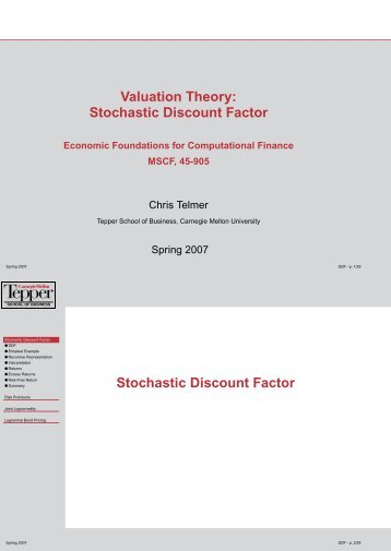 Valuation Theory: Stochastic Discount Factor Stochastic Discount ...