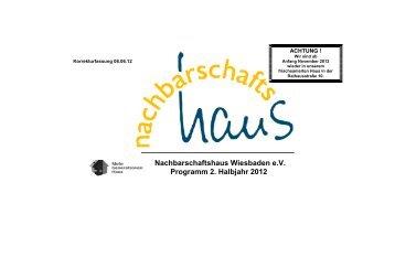 Nachbarschaftshaus Wiesbaden e.V. Programm 2. Halbjahr 2012
