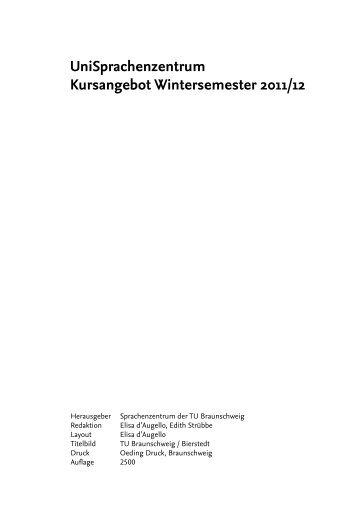 UniSprachenzentrum Kursangebot Wintersemester 2011/12