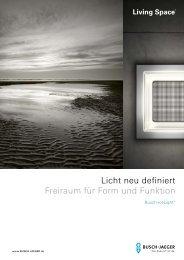 Licht neu definiert Freiraum für Form und Funktion - Living in the ...