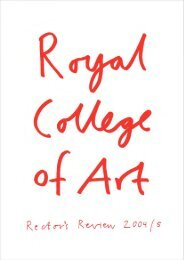 Rector's Review 2004/5 - RCA - Royal College of Art