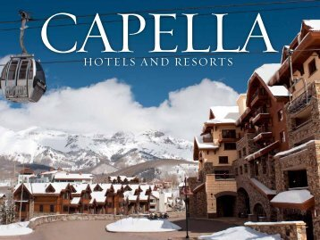 HOTELS AND RESORTS - Capella Hotels & Resorts