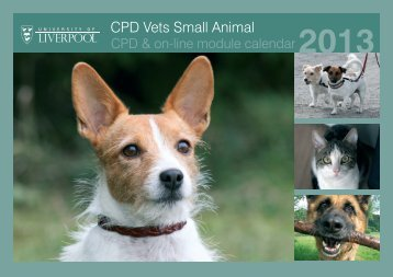 2013 Small Animal CPD Calendar - University of Liverpool