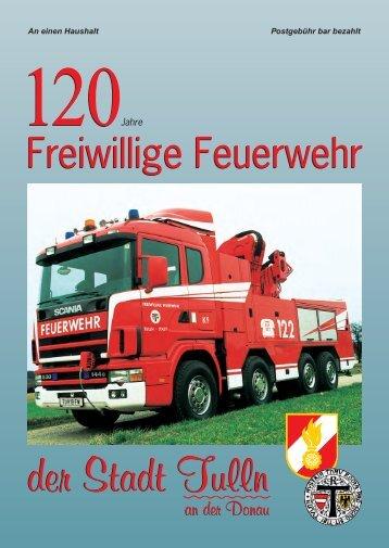 120 Jahre Freiwillige Feuerwehr der Stadt Tulln 1878 - 1998