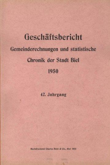 Gemeinderechnungen und statistische Chronik der Stadt Biel 1950