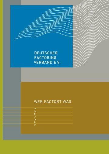 wer factort was mit BNP:Layout 1.qxd - Deutscher Factoring ...