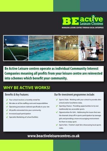 WHY BE ACTIVE WORKS! www.beactiveleisurecentres.co.uk