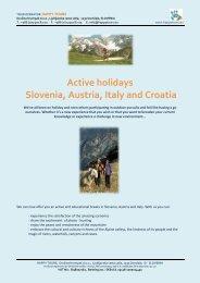 Active holidays Slovenia, Austria, Italy and Croatia - Happy tours