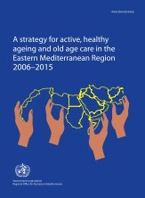 A strategy for active, healthy ageing and old age care in the Eastern ...