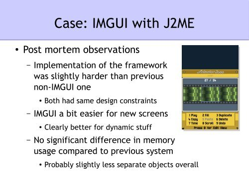 Case: IMGUI with J2ME ○