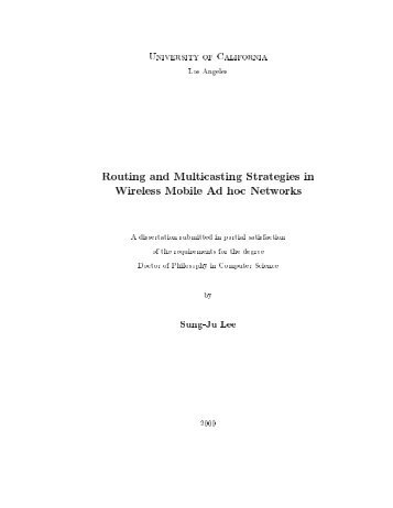 Routing and Multicasting Strategies in Wireless Mobile Ad hoc ...