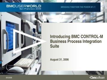 Introducing CONTROL-M Business Process Integration Suite - BMC ...