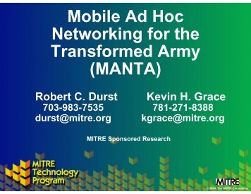 Mobile Ad Hoc Networking for the Transformed Army (MANTA) - Mitre