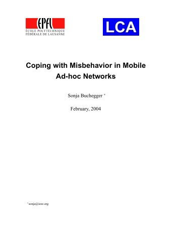 Coping with Misbehavior in Mobile Ad-hoc Networks - CiteSeerX