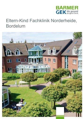 Eltern-Kind Fachklinik Norderheide - Bordelum ( PDF ... - Barmer GEK