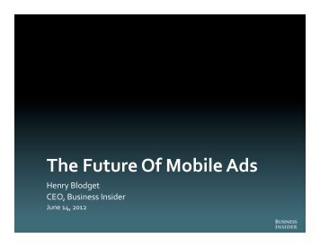 The Future Of Mobile Ads - Business Insider