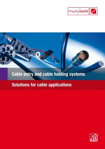Cable entry and cable holding systems Solutions for ... - Eegholm