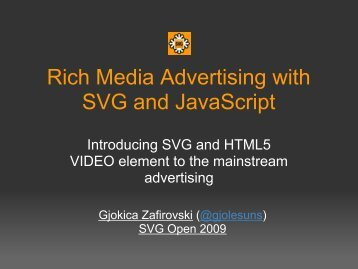 Rich Media Advertising with SVG and JavaScript - SVG Open