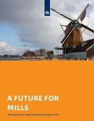 a future for mills - Rijksdienst voor het Cultureel Erfgoed