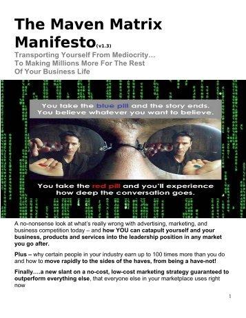 The Maven Matrix Manifesto(v1.3) - Internet Marketing Angel