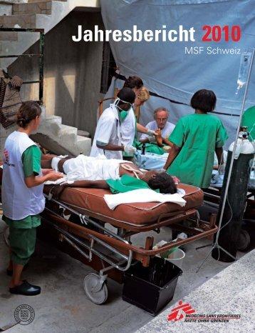Jahresbericht 2010 (pdf, 2252 KB) - Médecins Sans Frontières Suisse