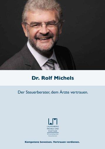 Dr. Rolf Michels - Laufenberg Michels und Partner
