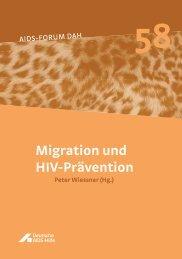 Migration und HIV-Prävention Peter Wiessner - Deutsche AIDS-Hilfe ...