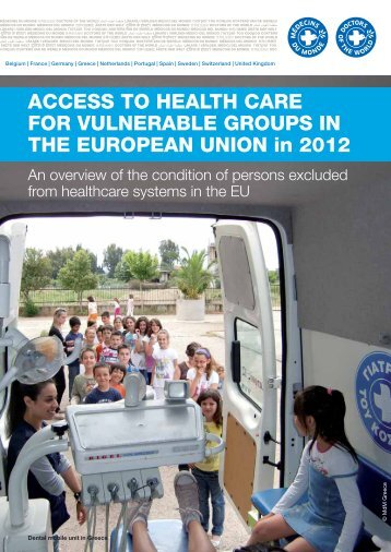 ACCESS TO HEALTH CARE FOR VULNERABLE GROUPS IN THE ...