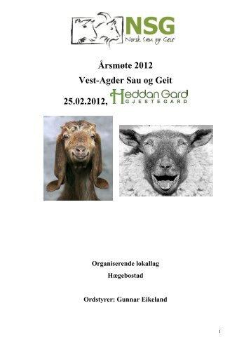 Årsmøte 2012 Vest-Agder Sau og Geit 25.02 ... - Norsk Sau og Geit