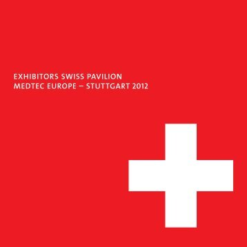 Download the exhibitor booklet 2012 - Medtech Switzerland