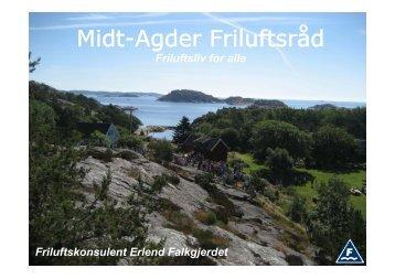 Presentasjon Midt-Agder Friluftsråd - Kristiansand kommune
