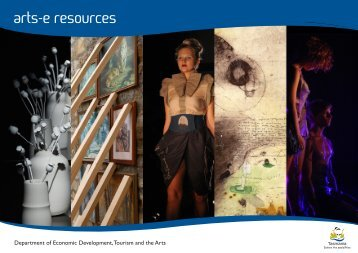 arts-e resources - PDF 3 MB - Arts Tasmania - Tasmania Online