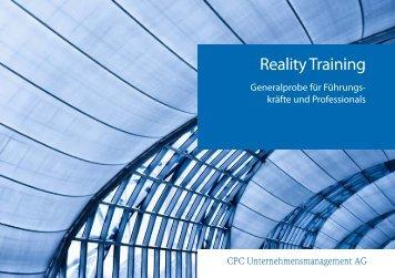 Reality Training auf einen Blick - CPC Unternehmensmanagement AG