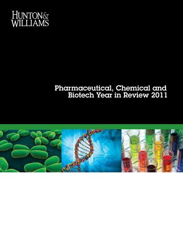 2011 Pharmaceutical, Chemical and Biotech Year in Review