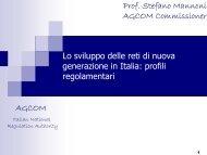 AGCOM Lo sviluppo delle reti di nuova generazione in Italia: profili ...