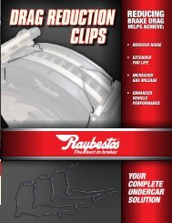DRAG REDUCTION CLIPS Your compLETE undErcAr ... - Raybestos