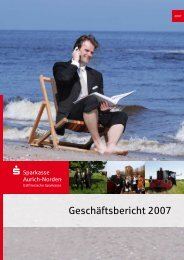 Geschäftsbericht 2007 - Sparkasse Aurich-Norden