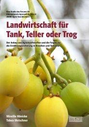 Landwirtschaft für Tank, Teller oder Trog - Agrar Koordination