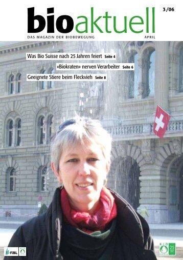 Was Bio Suisse nach 25 Jahren feiert Seite 4 ... - bioaktuell.ch