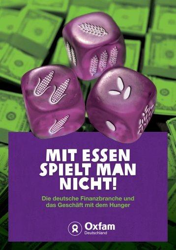 MIT ESSEN SPIELT MAN NICHT! - Oxfam