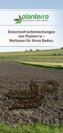 Zwischenfruchtmischungen von Planterra – Wellness für Ihren Boden.