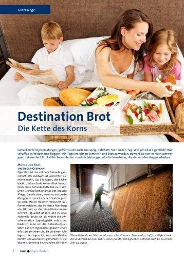 Die Kette des Korns Destination Brot - bayernhafen Gruppe
