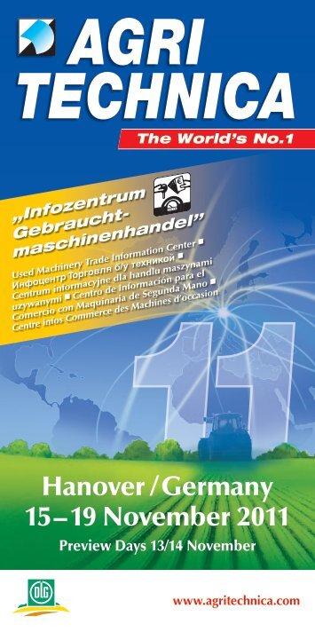 Hanover / Germany 15 – 19 November 2011 - Agritechnica