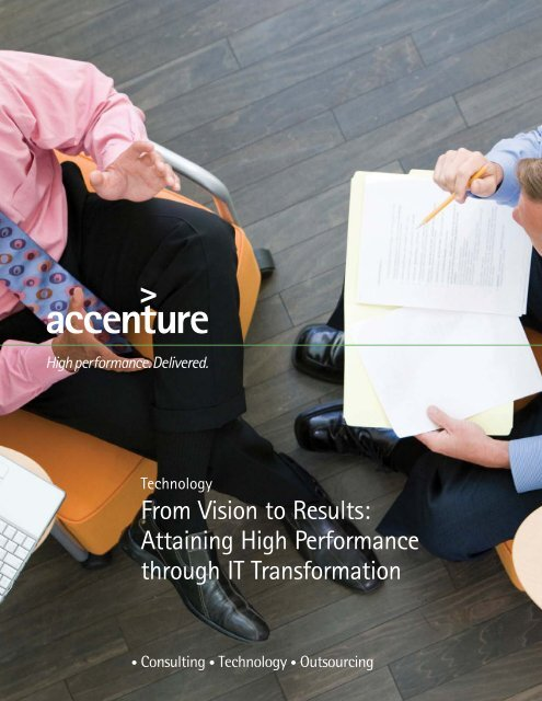 From Vision to Results: Attaining High Performance through IT ...