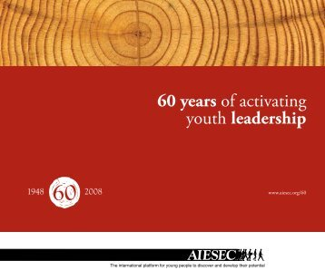 60 years of activating youth leadership - aiesec